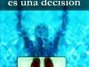 El éxito es una decisión (Mención a Ines Temple)