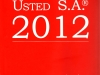 Usted S.A 2012 (Mención a Ines Temple)